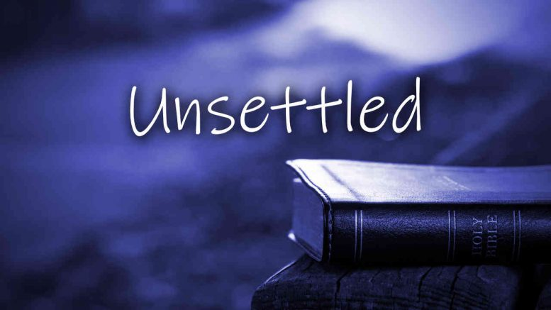 Unsettled – Advent Truth