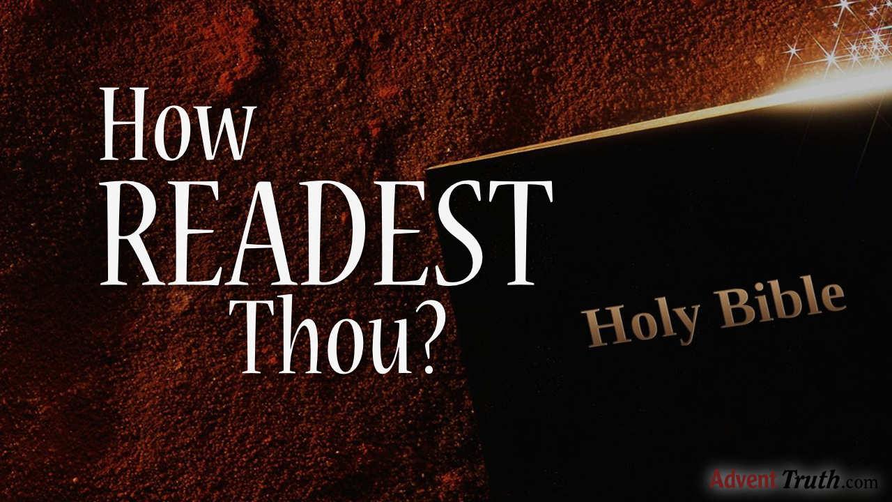 How Readest Thou?